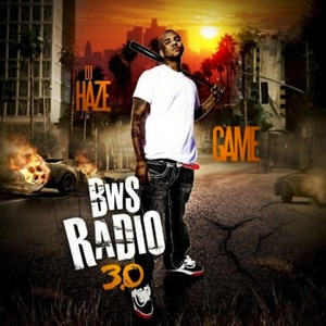 DJ HAZE/THE GAME - BWS Radio 3 0 (Free Game Edition)