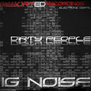 IG NOISE - Dirty People
