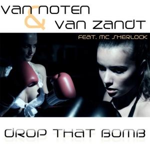VAN NOTEN & VAN ZANDT - Drop That Bomb