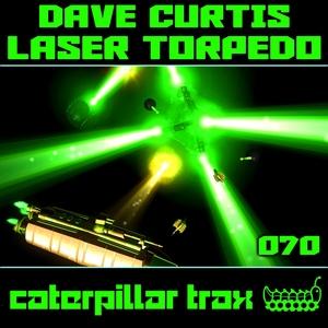 CURTIS, Dave - Laser Torpedo