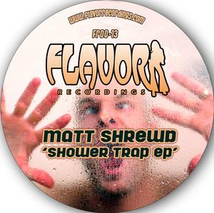 SHREWD, Matt - Shower Trap EP