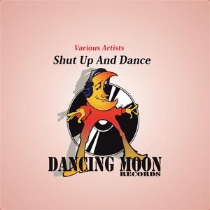 VARIOUS - Shut Up & Dance
