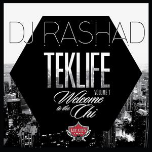 DJ RASHAD - Teklife Vol 1: Welcome To The Chi
