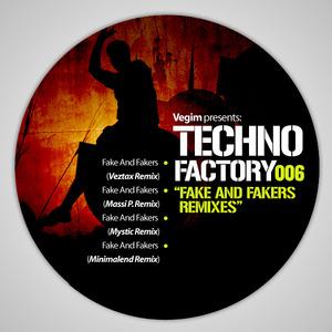 VEGIM - Fake And Fakers (Remixes)