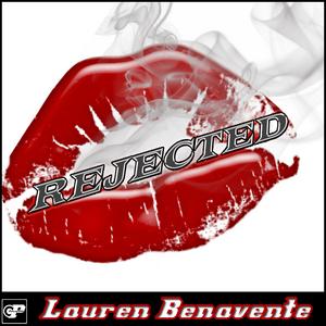 BENAVENTE, Lauren - Rejected