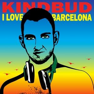 KINDBUD - I Love Barcelona