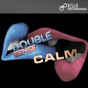 DOUBLE SENSE - Calm