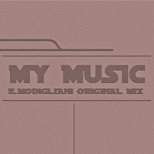 E MODIGLIANI  DJ - My Music