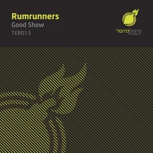 RUMRUNNERS - Good Show