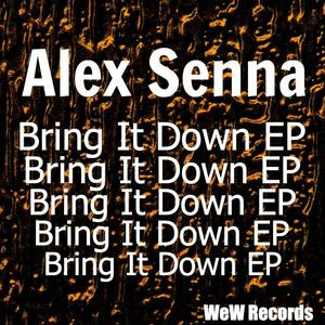 SENNA, Alex - Bring It On EP