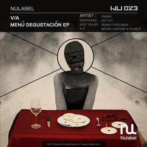 SANTHIAGO/BEAT POLAR/UNGAR/DOTTET/BRUNO LEDESMA/SLICK B/ND - Menu Degustacion EP