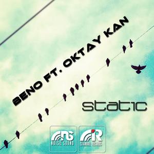 BENO/OKTAY KAN - STATIC