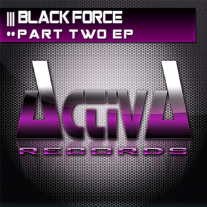 BLACK FORCE - Part Two EP