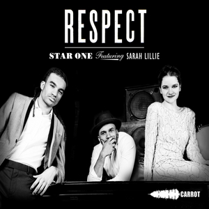 STAR ONE feat SARAH LILLIE - Respect