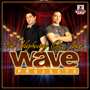 WAVE PROJECTS feat TONI TONINI - The Highway Of Love