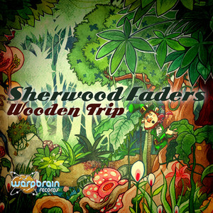 SHERWOOD FADERS - Wooden Trip EP