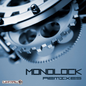 MONOLOCK - Remixes