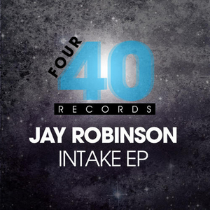 ROBINSON, Jay - Intake EP