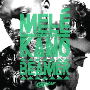 MELE feat KANO - Beamer