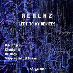 REALMZ - Left To My Devices