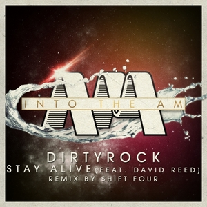 DIRTYROCK feat DAVID REED - Stay Alive