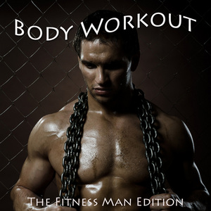 VARIOUS - Body Workout - The Fitness Men Edition