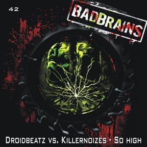 DROIDBEATZ vs KILLERNOIZES - So High