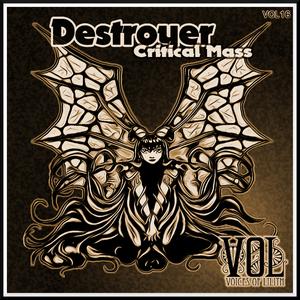DESTROYER - Critical Mass