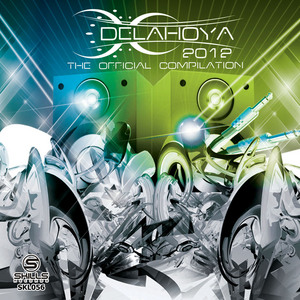 VARIOUS - Delahoya 2012 - The Compilation