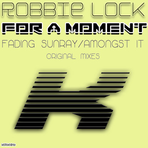 LOCK, Robbie - For A Moment