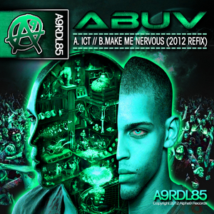 ABUV - ICT/Make Me Nervous (2012 Refix)