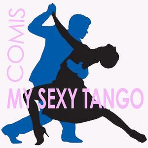 COMIS - My Sexy Tango