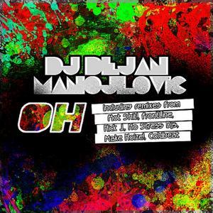 DJ DEJAN MANOJLOVIC - Oh