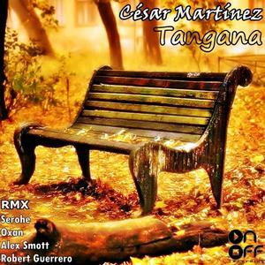 CESAR MARTINEZ - Tangana EP