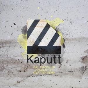 GAL TSADOK HAI - Covalent EP