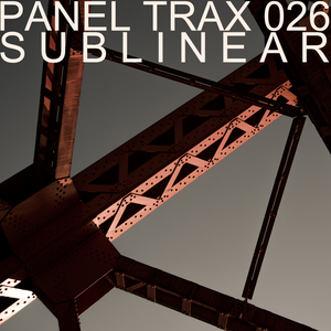SUBLINEAR - Panel Trax 026