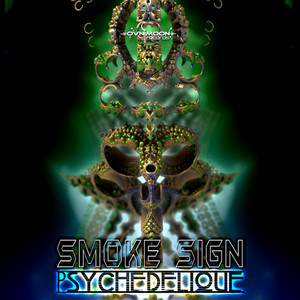 SMOKE SIGN/FUNKY DRAGON/FLOWJOB - Psychedelique