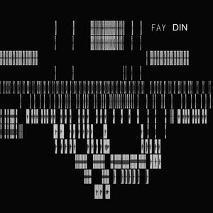 FAY - Din