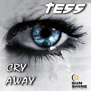 TESS - Cry Away