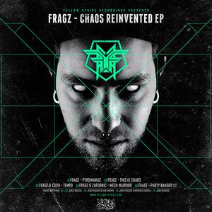 FRAGZ - Chaos Reivented EP