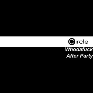 WHODAFUCK - After Party