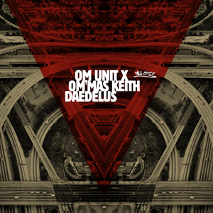 OM UNIT X/OM MAS KEITH/DAEDELUS - LA Refixes