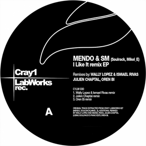 SOULRAC/MENDO/MIKEL E - I Like It EP (remixes)