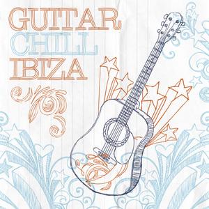 VARIOUS - Guitar Chill Ibiza
