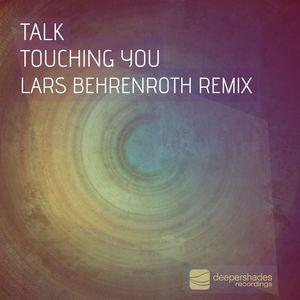 TALK - Touching You