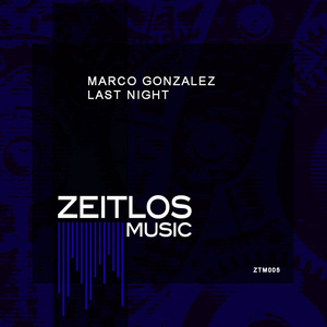 GONZALEZ, Marco - Last Night