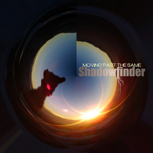 SHADOWFINDER - Moving Past The Same