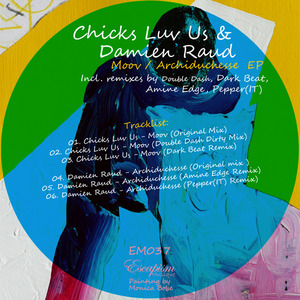 CHICKS LUV US/DAMIEN RAUD - Moov