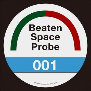 BEATEN SPACE PROBE - Beaten Space Probe 001