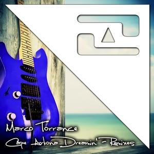 TORRANCE, Marco - Cape Arkona Dreamin' (Remixes)
